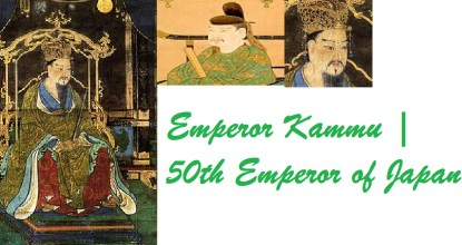 Emperor Kammu | 50th Emperor of Japan 1 Behind History