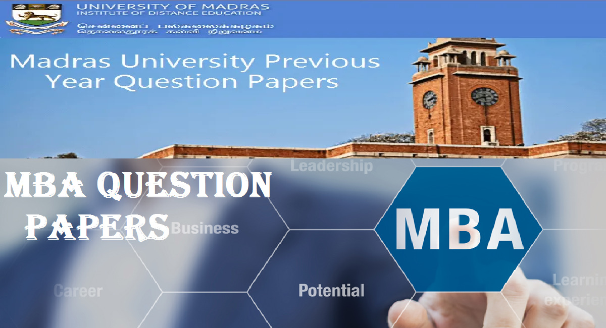 Financial Management MBA Question Paper University of Madras Distance Education 1 Behind History
