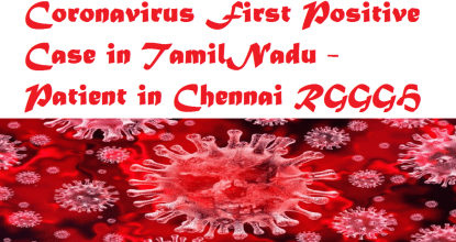 Coronavirus First Positive Case in TamilNadu - Patient in Chennai RGGGH 6 Behind History