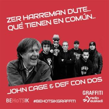 #BehotsikGraffiti Def Con Dos John Cage