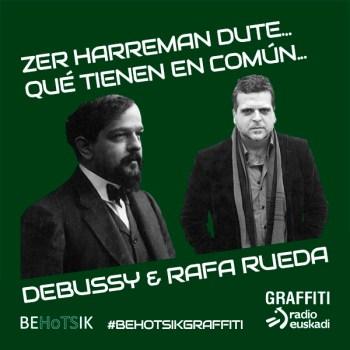 #BehotsikGraffiti Rafa Rueda Debussy