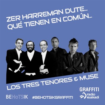 #BehotsikGraffiti Los Tres Tenores Muse