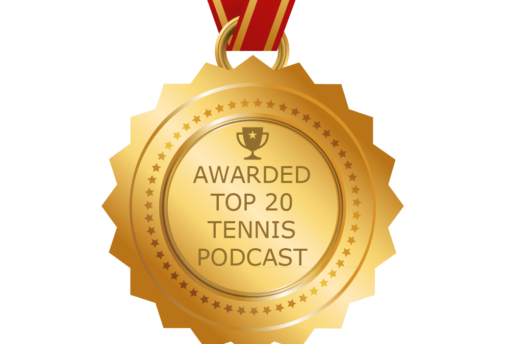 Top 20 Tennis Podcasts by Blog.Feedspot.com