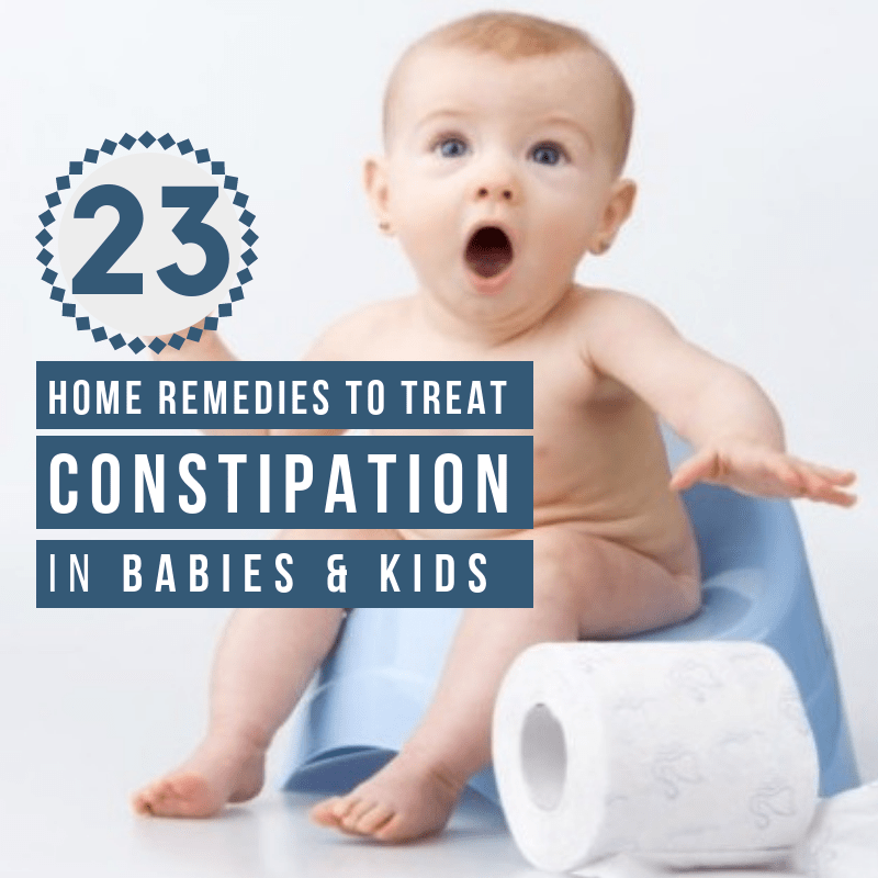 23 Best Home Remedies For Constipation In Babies and Kids 2020