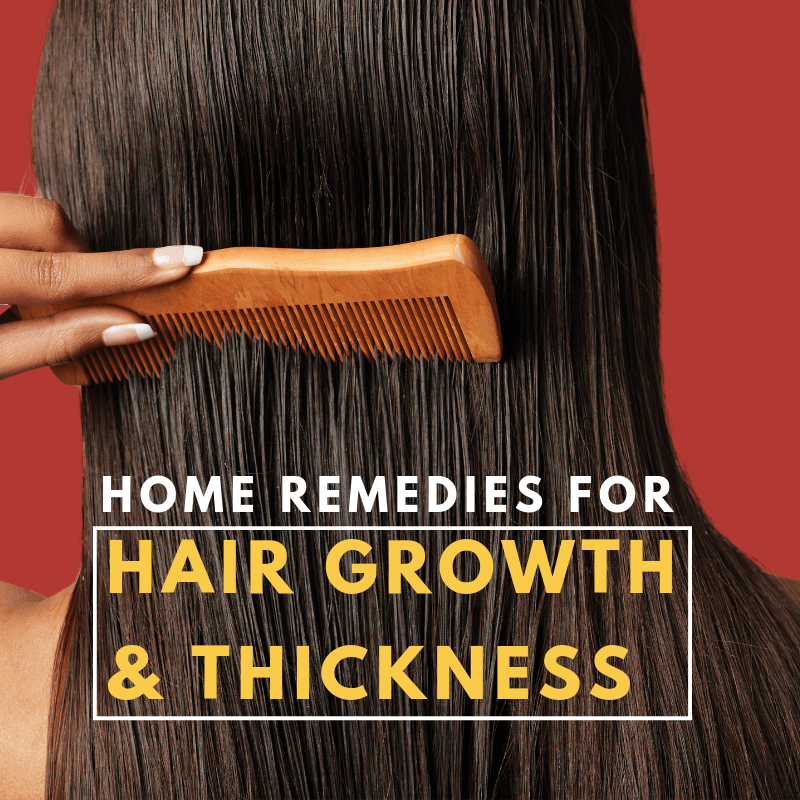 11 Home Remedies for Hair Growth and Thickness in 2020