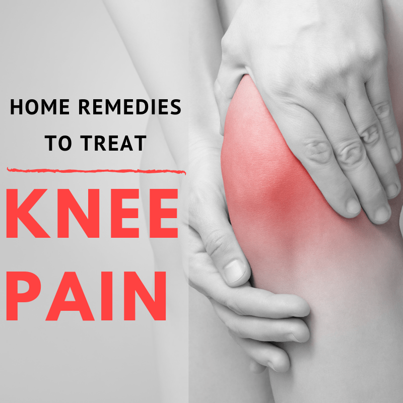 11 Home Remedies for Knee Pain in 2020