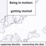 being in motion - getting started