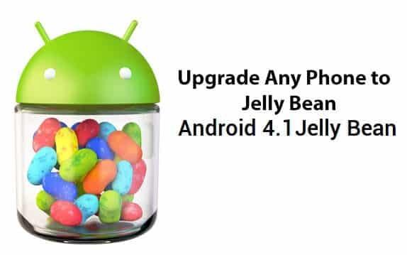 Upgrade Any Phone to Jelly Bean