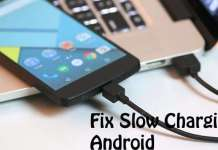 Fix Slow Charging in Android