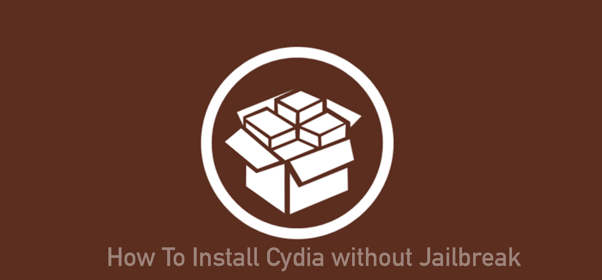 How To Install Cydia without Jailbreak (Updated)