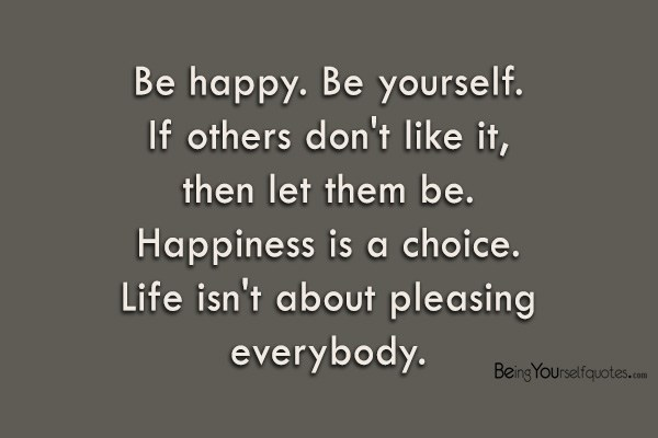 Image result for quotes about being happy with yourself and life