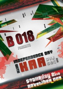 B 018 presents INDEPENDENCE DAY with KAA