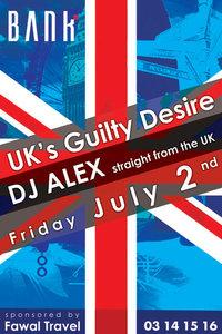 UK S GUILTY DESIRE FT DJ ALEX at Bank Batroun