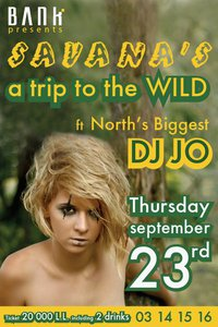 SAVANA'S …..A TRIP TO THE WILD
