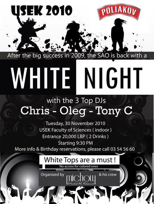 "USEK ""White Night 2010 ""With DJ Chris – Oleg – Tony C"