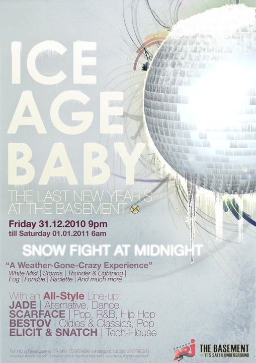 Ice Age Baby The Last New Year's At The Basement
