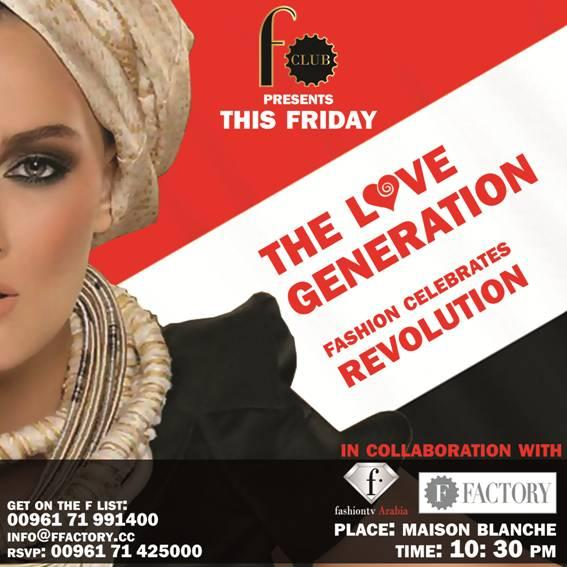 F Club Presents Love Generation At Maison Blanche