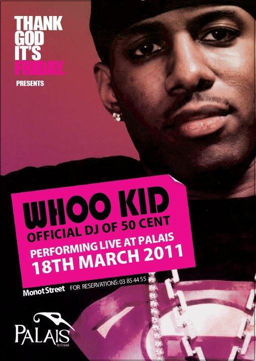 Dj Whoo Kid Live At Palais