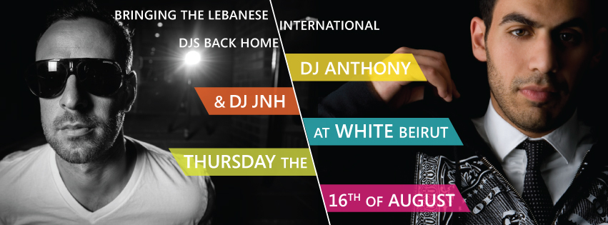 Dj Anthony And Dj JNH Live At White Beirut