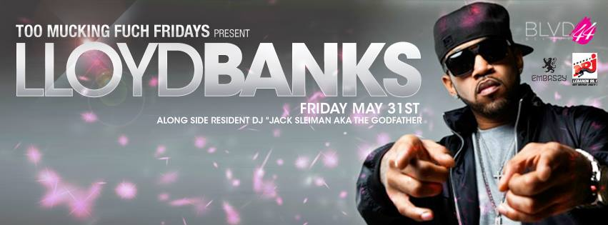LLOYD BANKS At BLVD 44