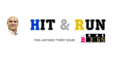 Hit & Run - Columna Beisbol 365