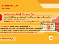Implementasi Lock File pada C++ (Windows dan Linux) bareng Huda Permata Tunggal, salah satu sesepuh Indonesian C/C++ Warriors