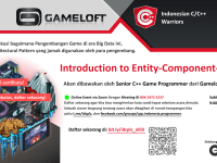 Introduction to Entity-Component-System - Indonesian C/C++ Warriors X Gameloft - Online Meetup 24 Oktober 2020