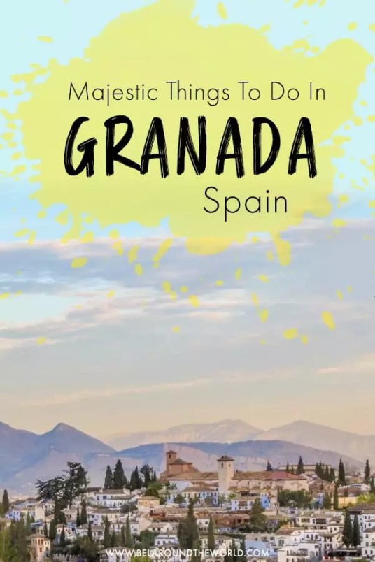 things to do in granada spain, granada spain weather