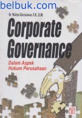 Corporate Governance Dalam Aspek Hukum Perusahaan