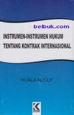 Instrumen-Instrumen Hukum Tentang Kontrak Internasional