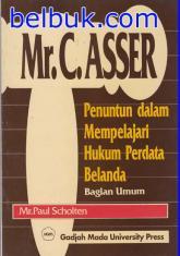 Mr. C. Asser: Penuntun dalam Mempelajari Hukum Perdata Belanda (Bagian Umum)