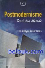 Postmodernisme: Teori dan Metode