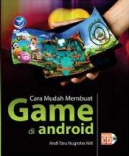 Buku Panduan Cara Mudah Membuat Game di Android