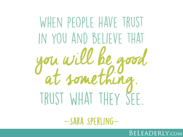 Image result for quotes people who believe in you'