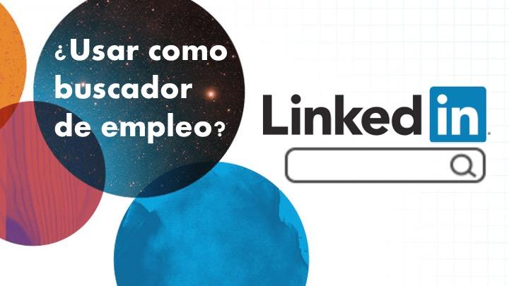 usar linkedin como buscador de empleo