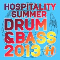 Hospitality Summer Drum and Bass 2013