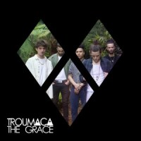 Troumaca - The Grace