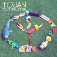 Youan - Your Trust EP