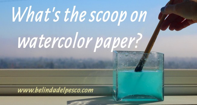 What are the different watercolor papers?
