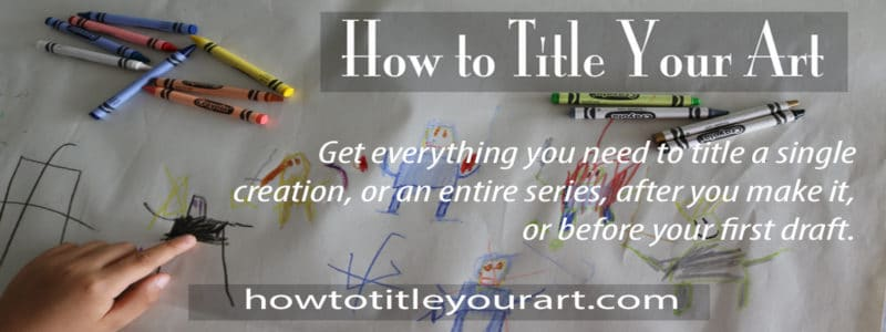 how to title your art