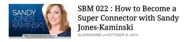 Sandy Jones-Kaminski on Smart Brand Marketing with host Tom Libelt