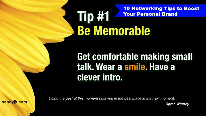 Be Memorable: Tip 1 of 10 Making Connections Matter