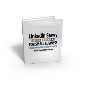 Are you LinkedIn savvy? Get the eBook on Amazon today!