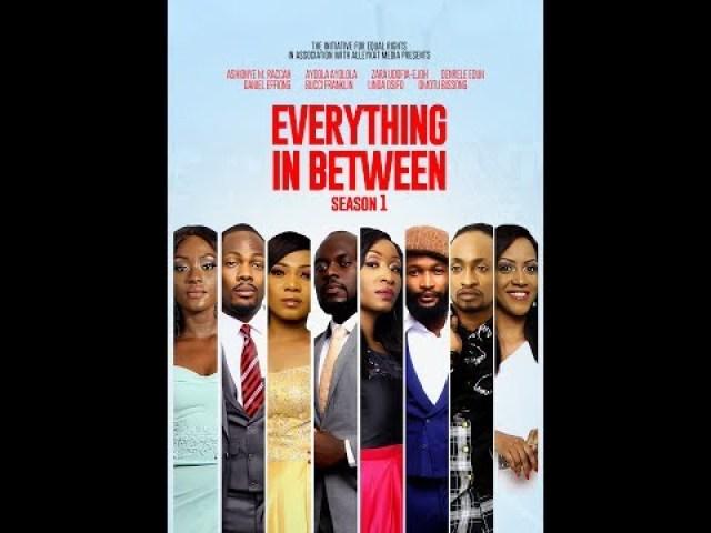 "Image result for Watch Episodes 1 & 2 of exciting drama series ""Everything in Between"" starring Ayo Ayoola, Denrele Edun"