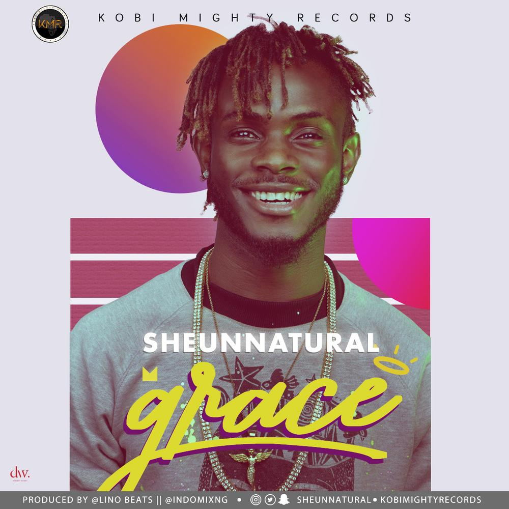 BellaNaija - New Music: Sheun Natural - Grace