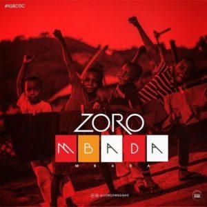 New Music: Zoro - Mbada