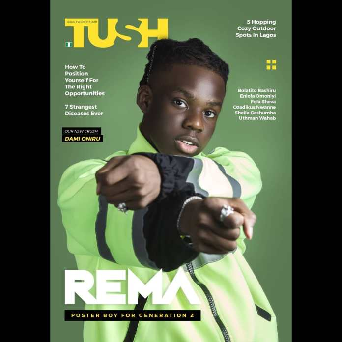 Poster Boy for Generation Z! Rema Covers Tush Magazine's Latest Issue