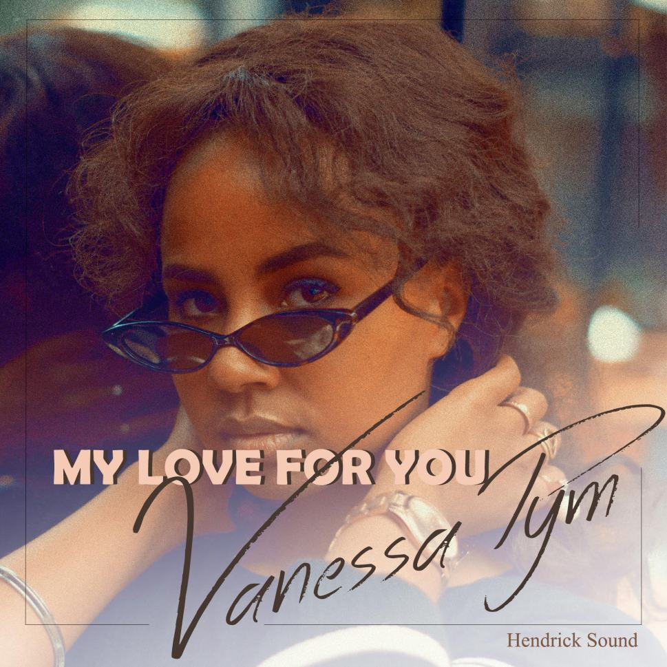 New Music: Vanessa Pym — My Love For You