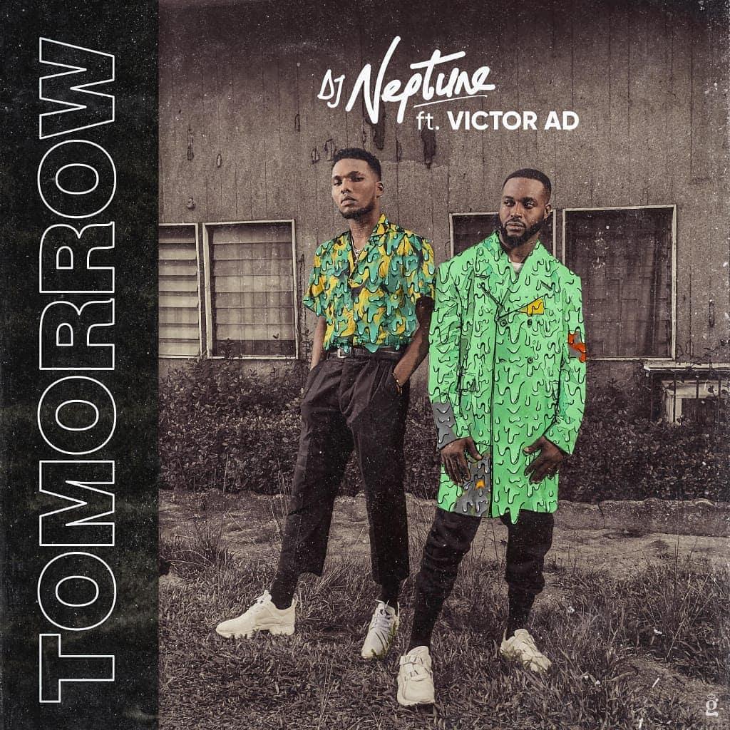 New Music + Video: DJ Neptune feat. Victor AD – Tomorrow