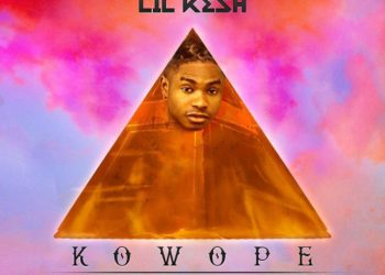 New Music: Lil Kesh  Kowope